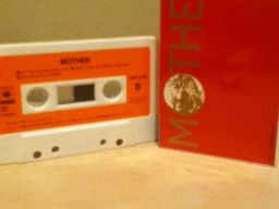 Official Mother soundtrack, on cassette tape